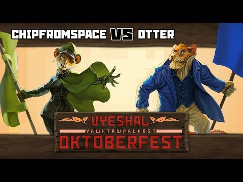 Tooth and Tail - ChipFromSpace Vs. Otter [VYESHAL OKTOBERFEST] [WEEK 1]