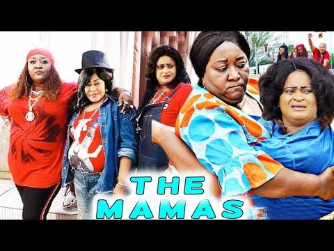 THE MAMAS SEASON 1u00262 - NEW MOVIE HIT EBELE OKARO 2021 LATEST NIGERIAN NOLLYWOOD MOVIE