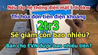 Dương Vlog | Hóa đơn tiền điện sẽ thay đổi thế nào nếu lắp điện mặt trời 3kw và 6kw ?
