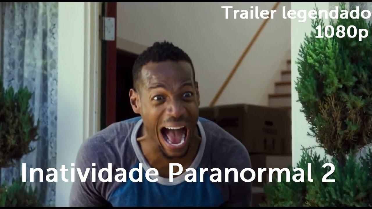 Inatividade Paranormal Elenco Ele inatividade paranormal 2 - trailer (legendado) 2014 [full hd