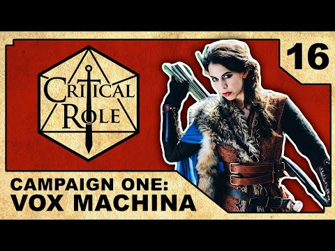 Enter Vasselheim - Critical Role RPG Show: Episode 16