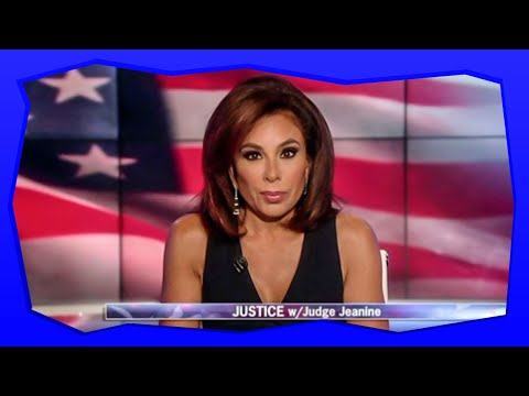 Judge Jeanine Knows the Jig is Up