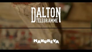Dalton Telegramme - Manureva