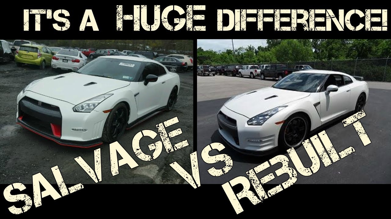 The HUGE difference between a Salvage and Rebuilt Car - YouTube