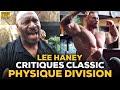 Lee Haney Critiques Classic Physique Division