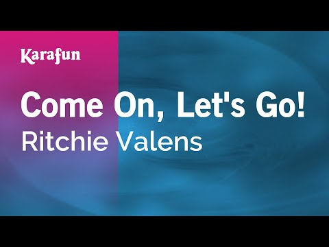 Karaoke Come On, Let's Go! - Ritchie Valens *