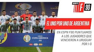 ¡El UNO por UNO de la Selección #Argentina en #ESPNF90! ¿Quién te pareció la figura?
