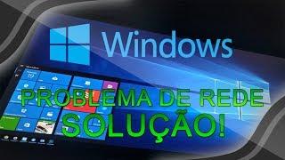 Problema de REDE na atualização do Windows 10 - Veja como corrigir!