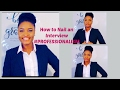 How to prepare for pharmacy school interview. *Professionalism***