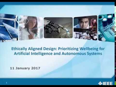 Ethically Aligned Design: Prioritizing Wellbeing for AI and Autonomous Systems Webinar Replay