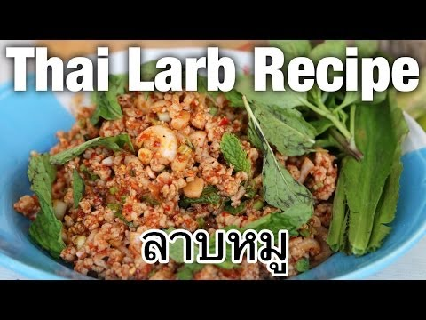 Authentic Thai larb recipe (larb moo ลาบหมู) - Thai Recipes