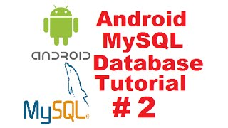 Android MySQL Database Tutorial 2 -  Android Login with PHP MySQL