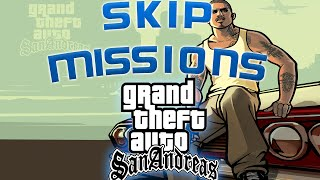 How To: Skip to any mission you want in GTA San Andreas (PC) - TrinityGhostZ