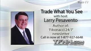 September 9th, Trade What You See with Larry Pesavento on TFNN - 2020