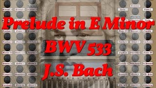 Prelude in E Minor, BWV 533, by J.S. Bach