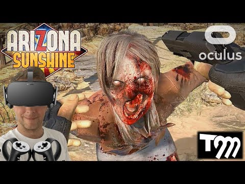 THE ZOMBIE APOCALYPSE IS HERE!! - Arizona Sunshine VR Gameplay (Oculus Rift VR + Touch Gameplay)