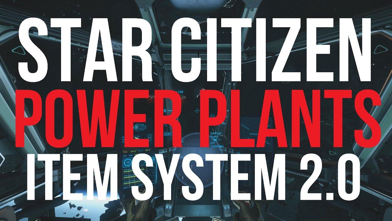 Star Citizen How Do Power Plants Work Item System 2 0