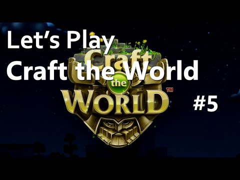 Let's Play Craft The World (1.2.001) EPISODE 05: Monster Portal of Hell |