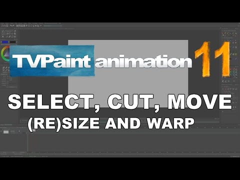 Select, cut, move, (re)size and warp images (TVPaint Animation 11 tutorial)
