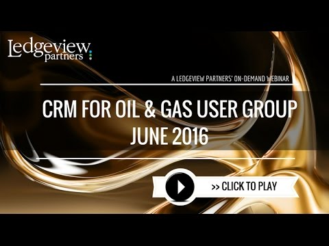June CRM for Oil and Gas General User Group