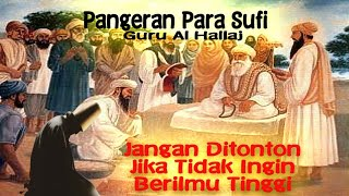 Guru Al Hallaj Sekaligus Penanda Tangan Surat Eksekusinya-Junaid Al Baghdad Ngaji Dr. Fahruddin Faiz