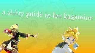 A Shitty Guide To Len Kagamine