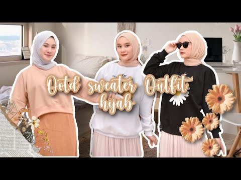 Ootd Sweater Outfits Hijab - YouTube