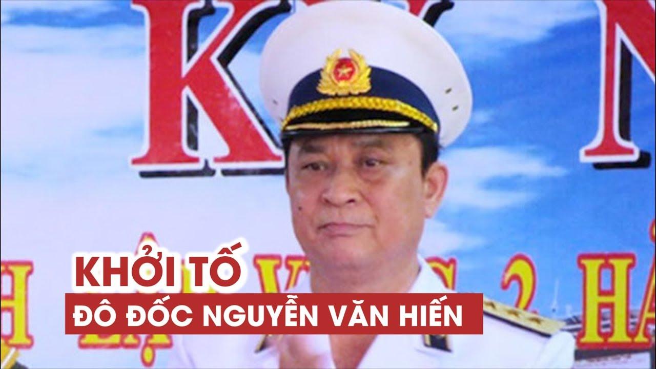 Khởi tố đô đốc Nguyễn Văn Hiến tội thiếu trách nhiệm gây hậu quả nghiêm trọng