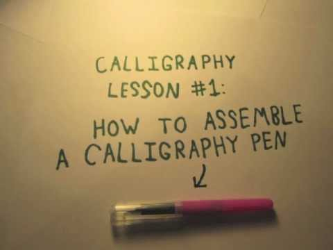 Assembling A Calligraphy Pen Lesson 1 Youtube
