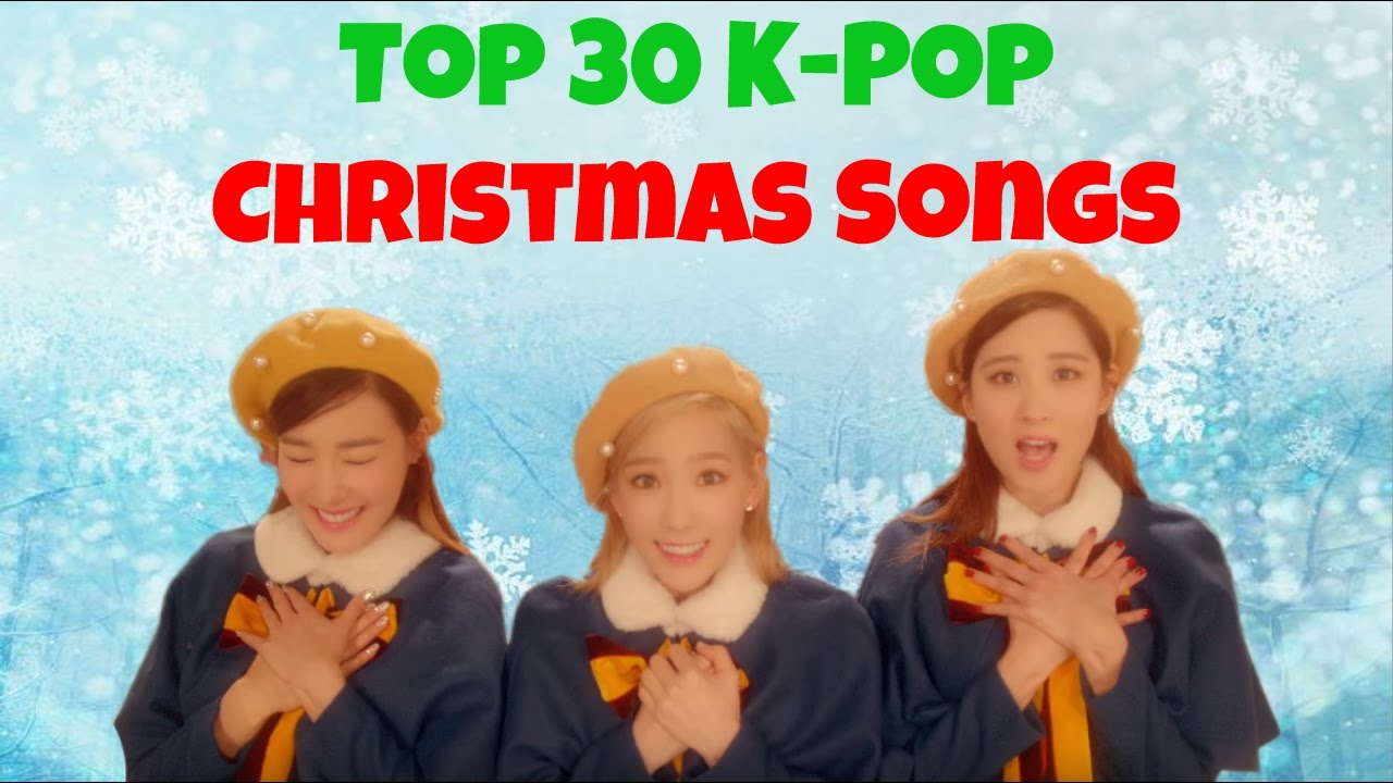 TOP 30] K-POP CHRISTMAS SONGS by MiniKpop - YouTube