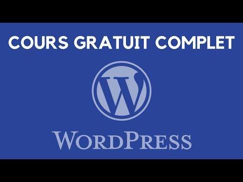 Créez un SITE WordPress – Tuto débutant COMPLET (2018)