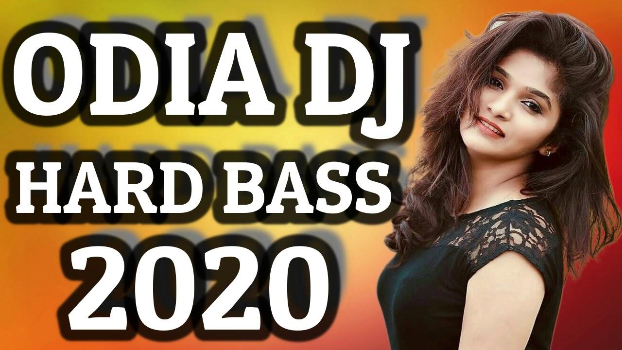 New Odia Dj Remix Song 2020 Full Hard Bass Mix Youtube