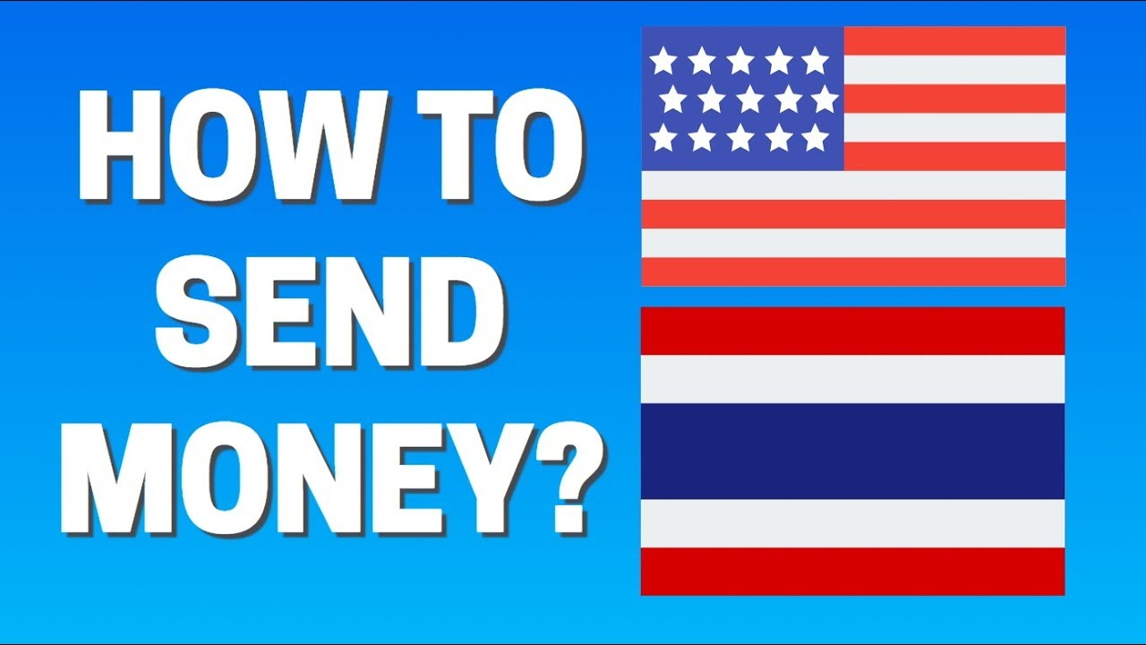 How To Send Money From Usa Thailand