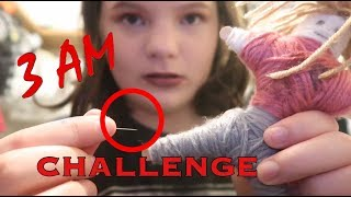 VOODOO DOLL AT 3AM CHALLENGE *GONE WRONG*