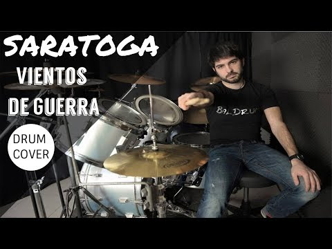 VIENTOS DE GUERRA - Saratoga (Drum Cover By BalDrum) HD 2018