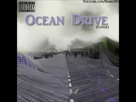 Noden - @SOME_Node (Wale - Ocean Drive Cover)