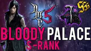 Devil May Cry 5 - Bloody Palace - V - S RANK