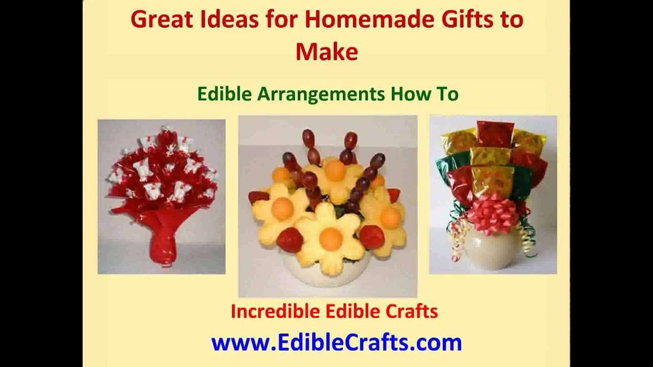 Homemade gifts to make edible arrangements how to youtube for How to make homemade items