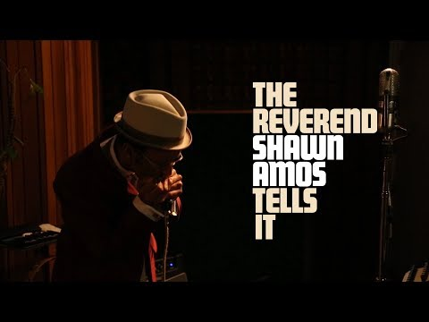 The Reverend Shawn Amos Tells It - YouTube
