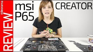 MSI P65 review y desmontaje -PODER creativo-