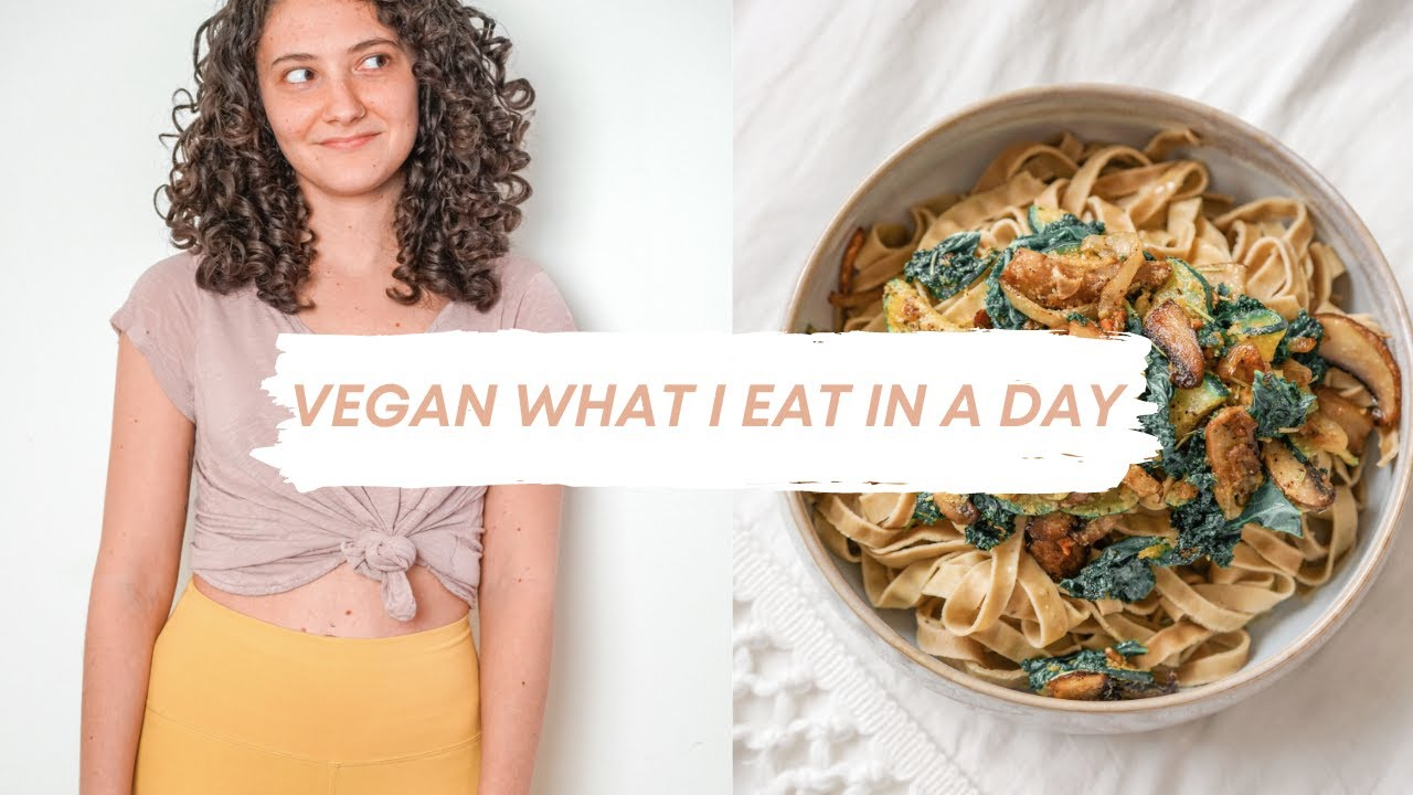 What I eat in a day︱VEGAN AND GLUTEN FREE