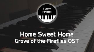 Home Sweet Home 즐거운 나의 집 - Grave of the Fireflies 반딧불이의 묘 OST | piano cover by SunnyFingers