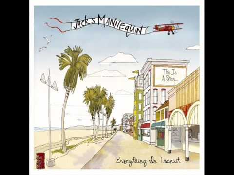 jack s mannequin into the airwaves
