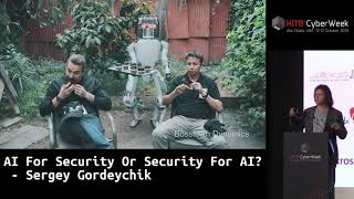 #HITBCyberWeek #CommSec AI For Security Or Security For AI? - Sergey Gordeychik