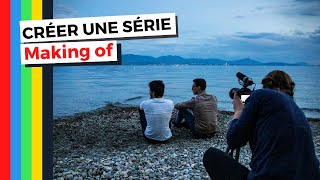COMMENT RÉALISER UNE SÉRIE FICTION - MAKING OF 2020