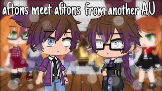 aftons meet aftons from another AU (READ DESC) || gacha club / short