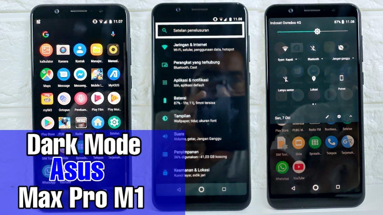 Cara Membuat Tema Gelap Hp Asus Zenfone Max Pro M1 Youtube