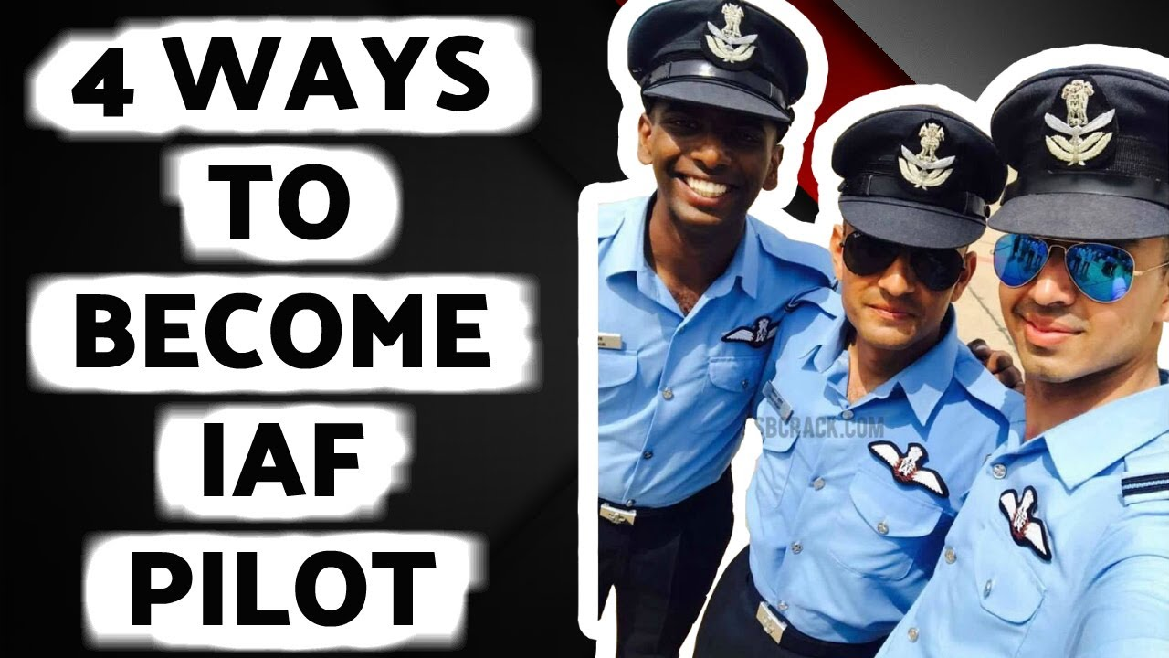 b67ffb9aa69 4 Ways To Become A Pilot In Indian Air Force - भारतीय वायु सेना का पायलट  कैसे बने