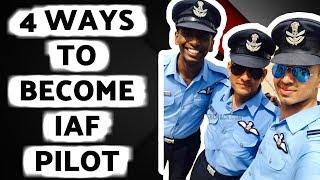 4 Ways To Become A Pilot In Indian Air Force - भारतीय वायु सेना का पायलट कैसे बने?
