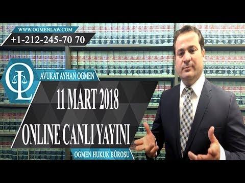 11 Mart 2018-Avukat Ayhan Ogmen-Online Canlı Yayını Tam Hali